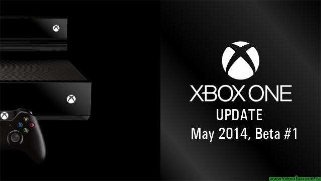 Майское обновление прошивки Xbox One, Beta #1