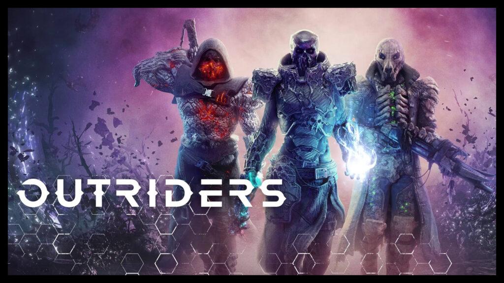 Разработчики Outriders извиняются за проблемы с серверами и стремятся их исправить